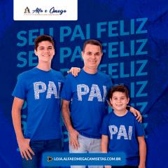 """Camiseta Avulsa Para o PAI - """"PAIS E FILHOS"""""""